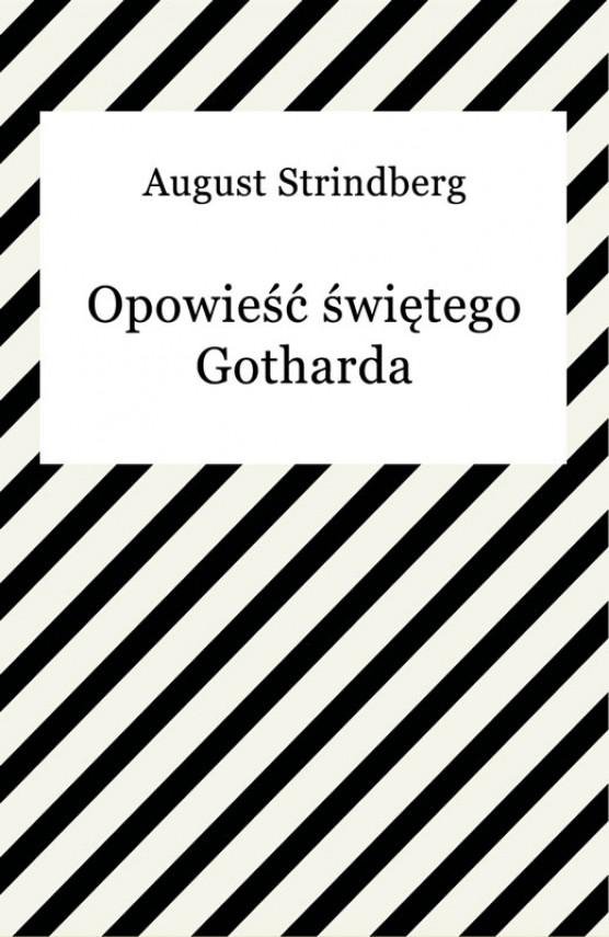 okładka Opowieść świętego Gothardaebook | EPUB, MOBI | August Strindberg