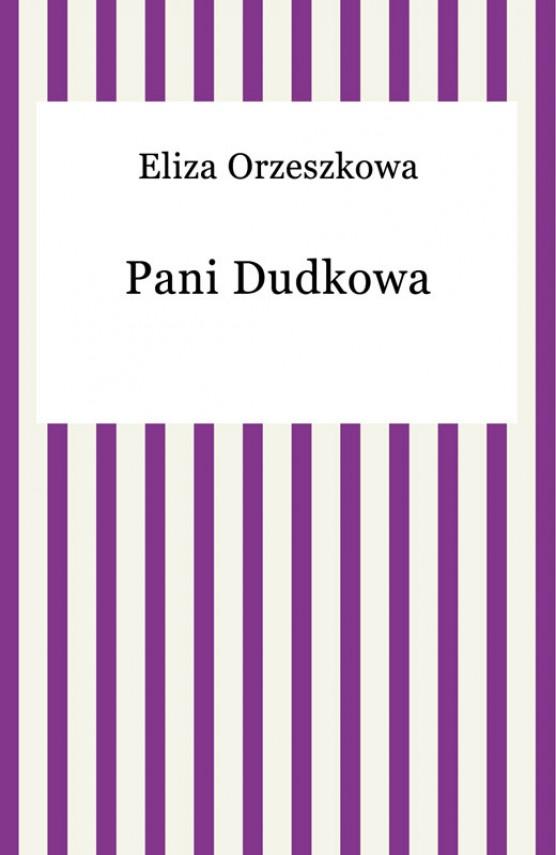 okładka Pani Dudkowaebook   EPUB, MOBI   Eliza Orzeszkowa