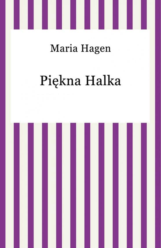 okładka Piękna Halkaebook | EPUB, MOBI | Maria Hagen