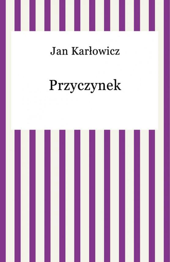 okładka Przyczynekebook | EPUB, MOBI | Jan Karłowicz
