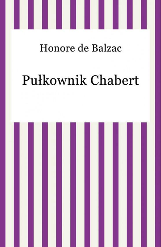 okładka Pułkownik Chabert. Ebook | EPUB, MOBI | Honore De Balzac