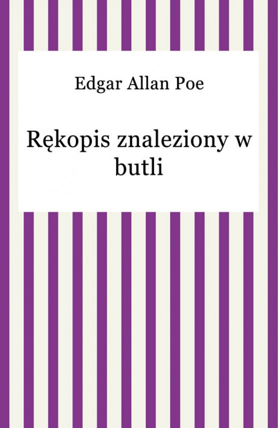 okładka Rękopis znaleziony w butli. Ebook   EPUB, MOBI   Edgar Allan Poe