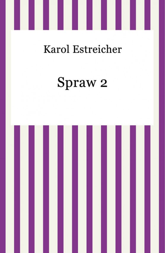 okładka Spraw 2. Ebook | EPUB, MOBI | Karol Estreicher
