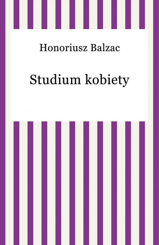okładka Studium kobietyebook | EPUB, MOBI | Honoriusz Balzac