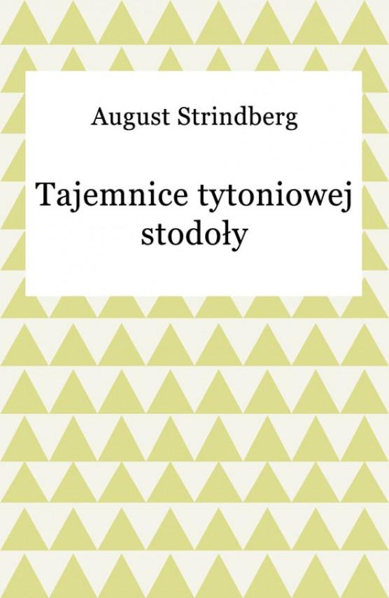 okładka Tajemnice tytoniowej stodołyebook | EPUB, MOBI | August Strindberg
