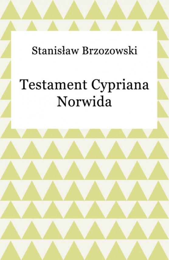 okładka Testament Cypriana Norwidaebook | EPUB, MOBI | Stanisław Brzozowski