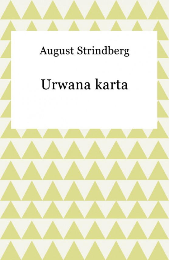okładka Urwana kartaebook | EPUB, MOBI | August Strindberg