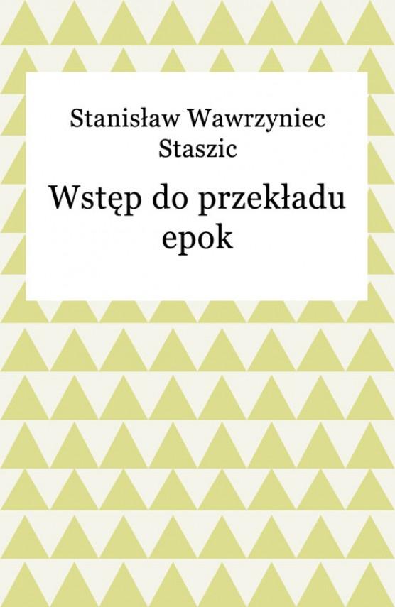 okładka Wstęp do przekładu epokebook | EPUB, MOBI | Stanisław Wawrzyniec Staszic