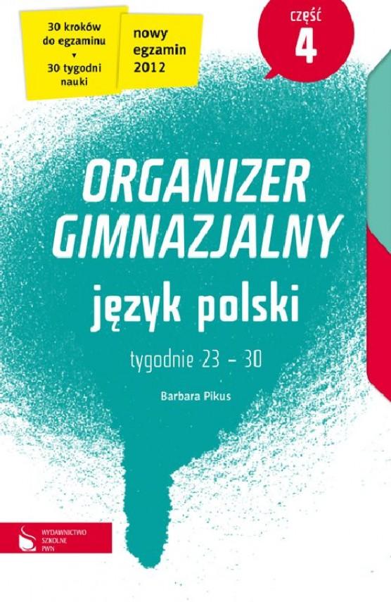okładka Język polski cz. 4. Organizer gimnazjalny. Ebook | EPUB_DRM, MULTI | Barbara Pikus