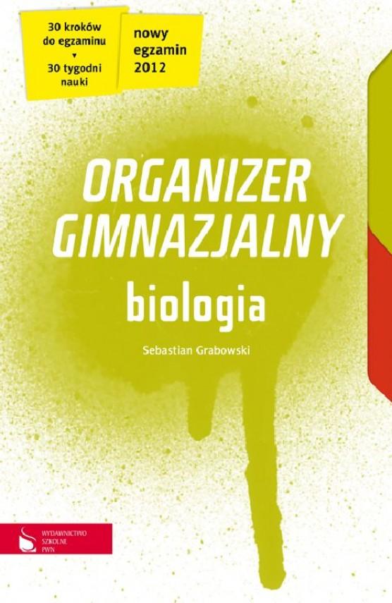 okładka Biologia cz.1-4. Organizer gimnazjalny. Ebook | EPUB_DRM, MULTI | Sebastian Grabowski