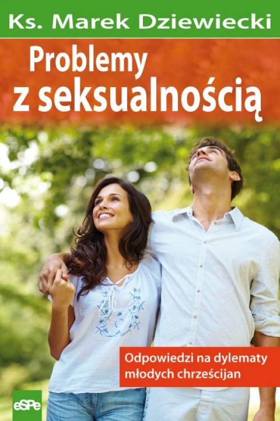 okładka Problemy z seksualnościąebook   EPUB, MOBI   ks.Marek Dziewiecki