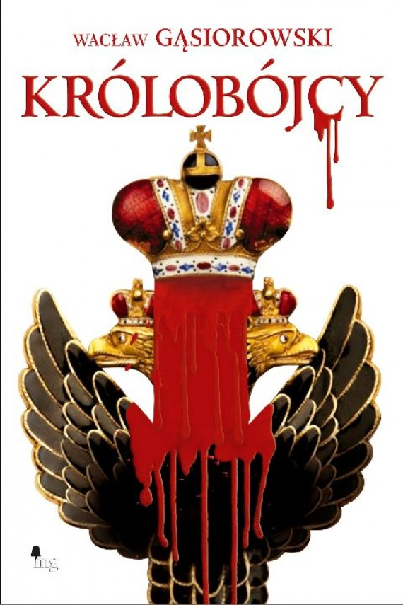 okładka Królobójcy. Ebook | EPUB, MOBI | Wacław Gąsiorowski