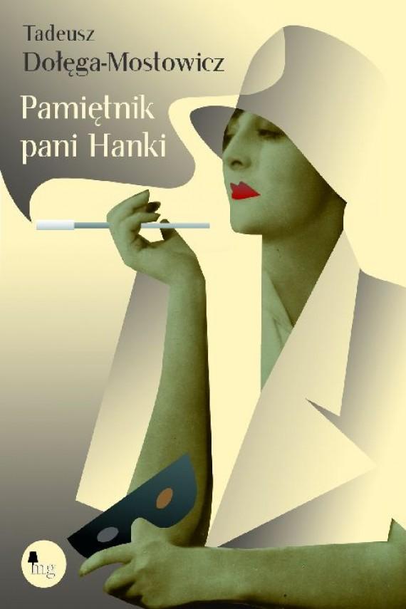 okładka Pamiętnik pani Hanki. Ebook | EPUB, MOBI | Tadeusz Dołęga-Mostowicz