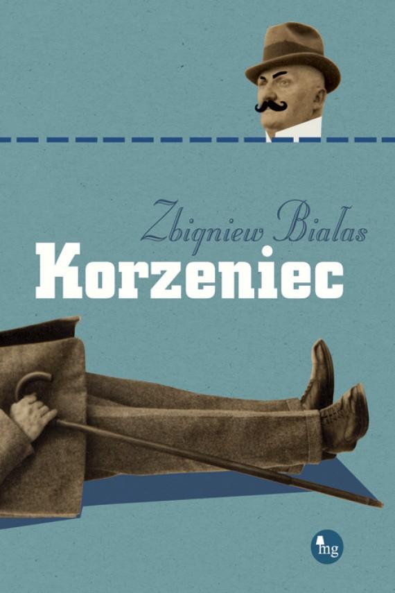 okładka Korzeniec. Ebook | EPUB, MOBI | Zbigniew Białas