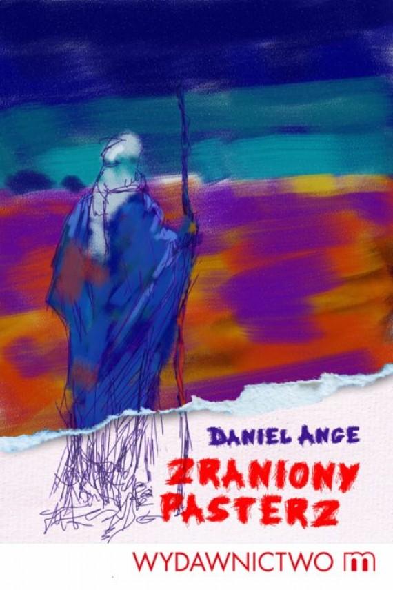 okładka Zraniony Pasterzebook | EPUB, MOBI | Antoni Lange