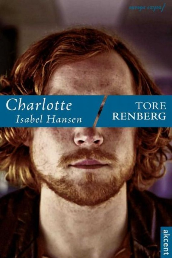 okładka Charlotte Isabel Hansenebook   EPUB, MOBI   Tore Renberg