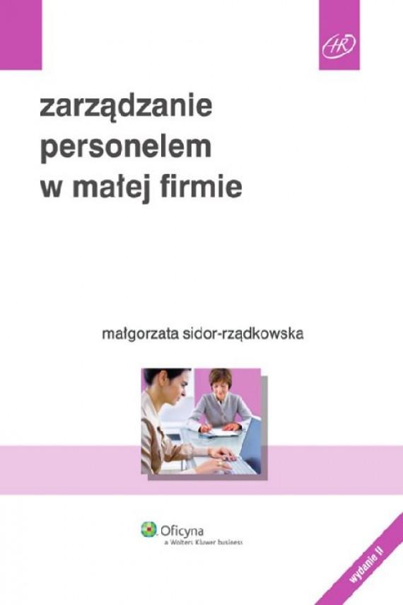 okładka Zarządzanie personelem w małej firmie. Ebook | EPUB_DRM | Małgorzata Sidor-Rzodkowska