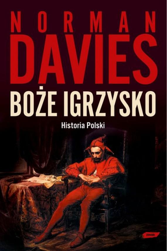 okładka Boże igrzysko. Historia Polski. Ebook | EPUB, MOBI | Norman Davies