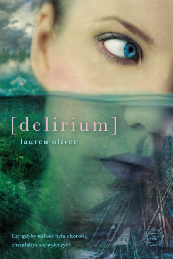 okładka Deliriumebook | EPUB, MOBI | Lauren Oliver