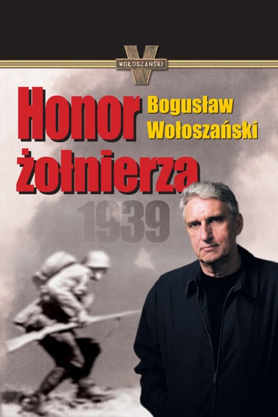 okładka Honor żołnierzaebook | EPUB, MOBI | Bogusław Wołoszański