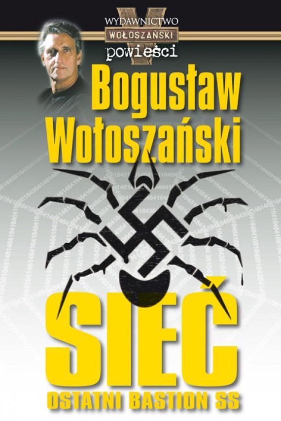 okładka Sieć ostatni bastion SS. Ebook | EPUB, MOBI, MULTI | Bogusław Wołoszański