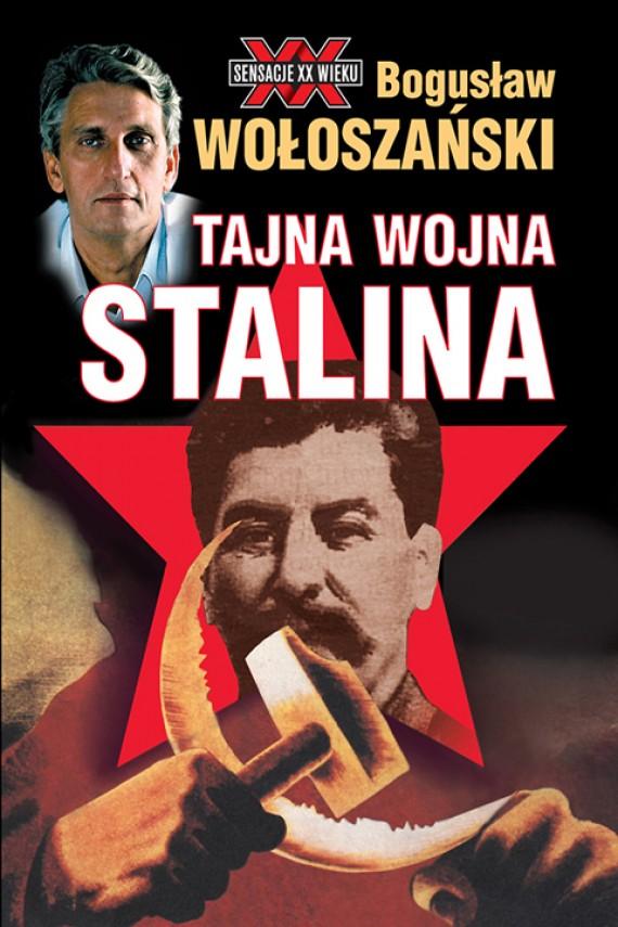 okładka Tajna wojna Stalinaebook   EPUB, MOBI   Bogusław Wołoszański