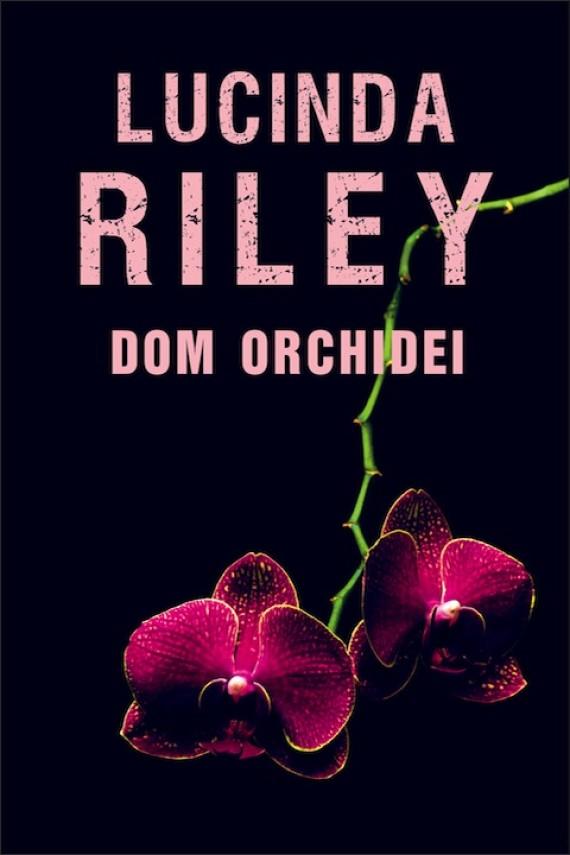 okładka Dom orchideiebook   EPUB, MOBI   Lucinda Riley