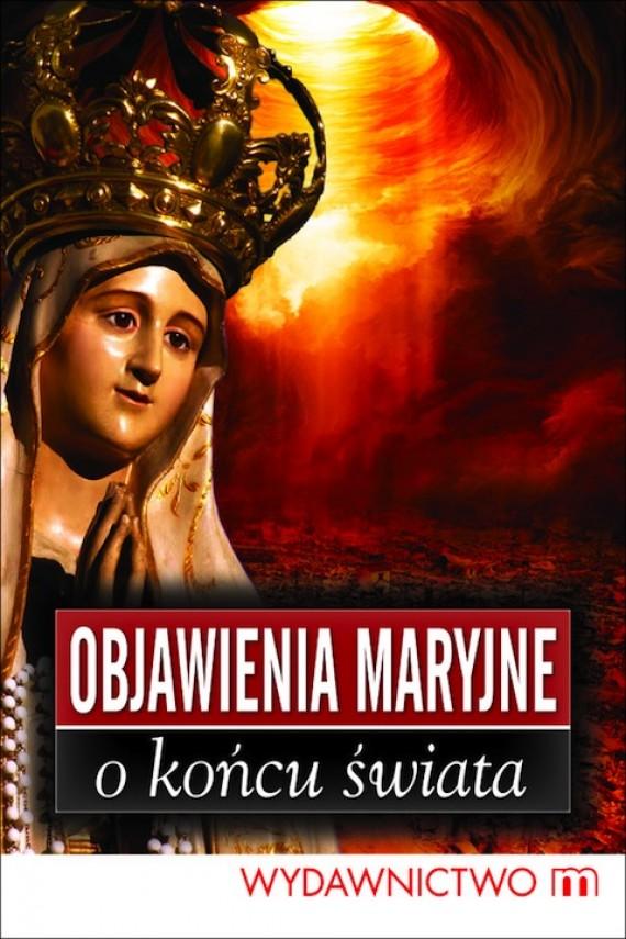 okładka Objawienia Maryjne o końcu świataebook | EPUB, MOBI | Marek Czekański