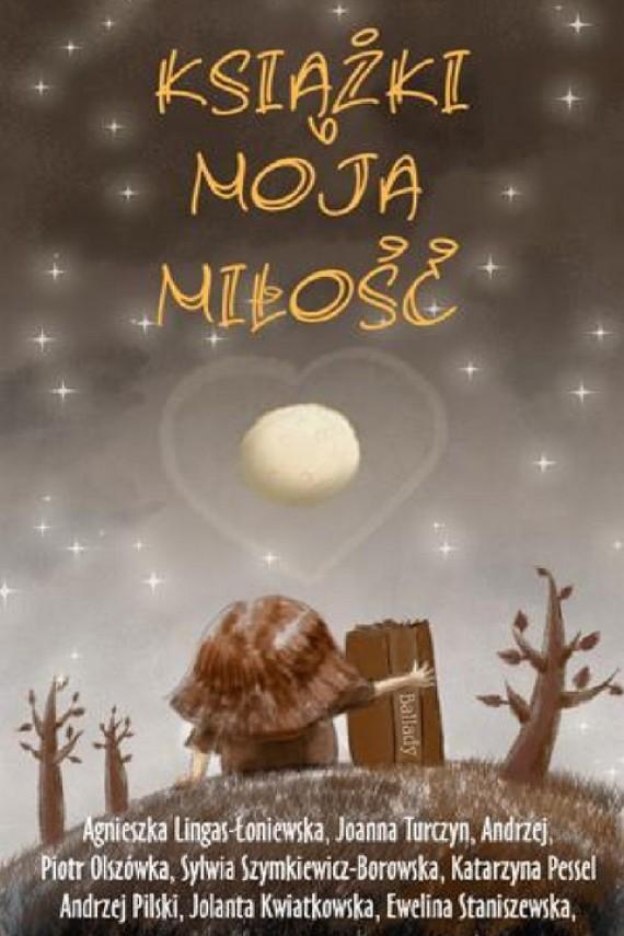 okładka Książki Moja Miłość. Ebook | PDF | autor zbiorowy