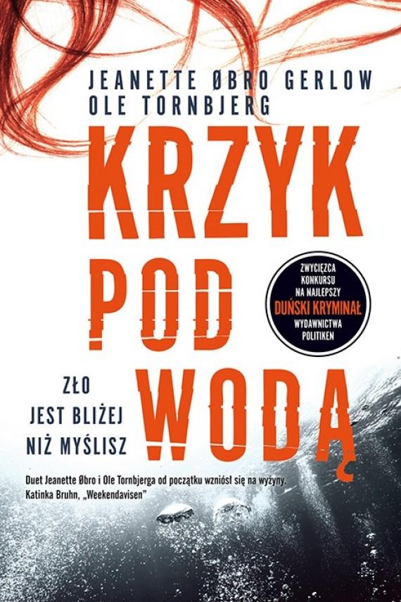 okładka Krzyk pod wodą. Ebook | EPUB, MOBI | Jeanette  Øbro Gerlow, Ole  Tornbjerg