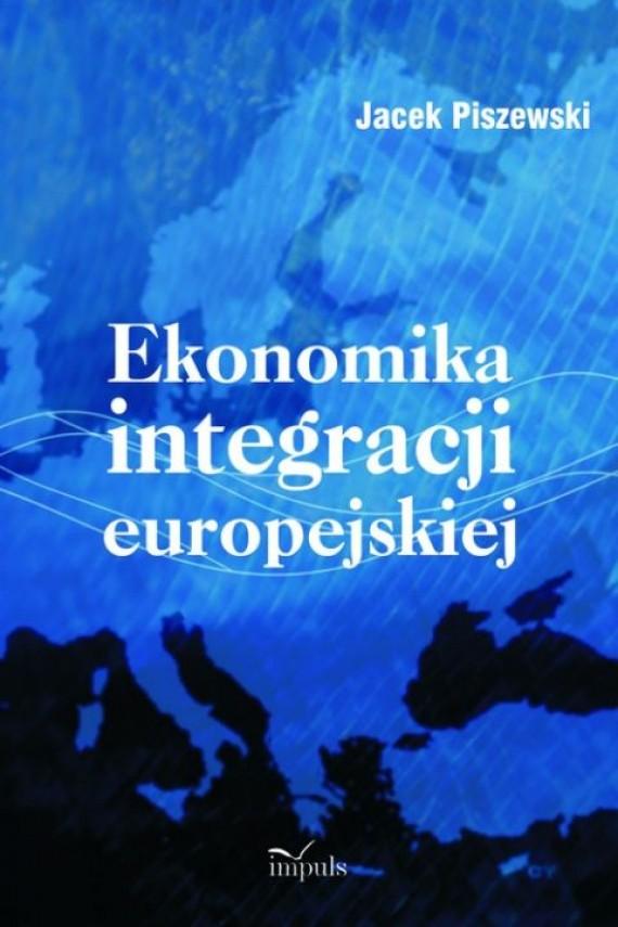 okładka Ekonomika integracji europejskiejebook | PDF | Jacek Piszewski