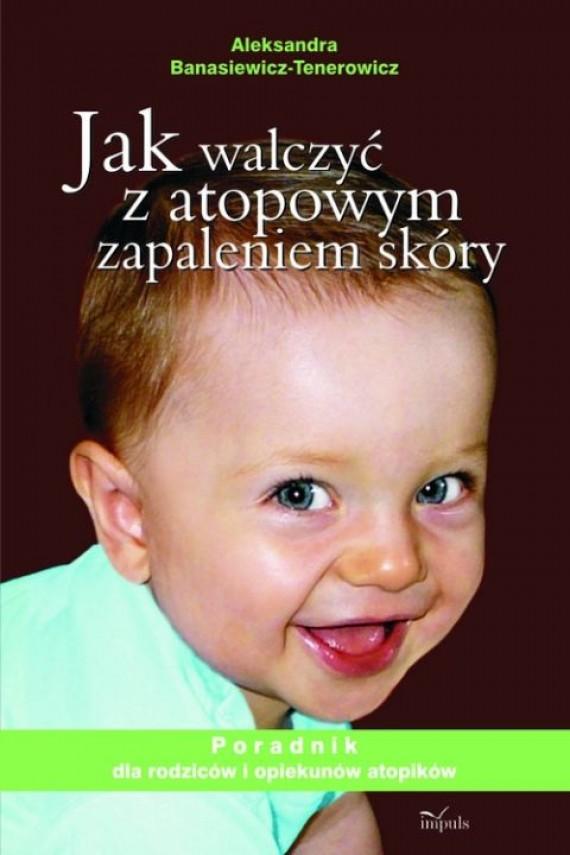 okładka Jak walczyć z atopowym zapaleniem skóryebook | PDF | Aleksandra Banasiewicz-Tenerowicz