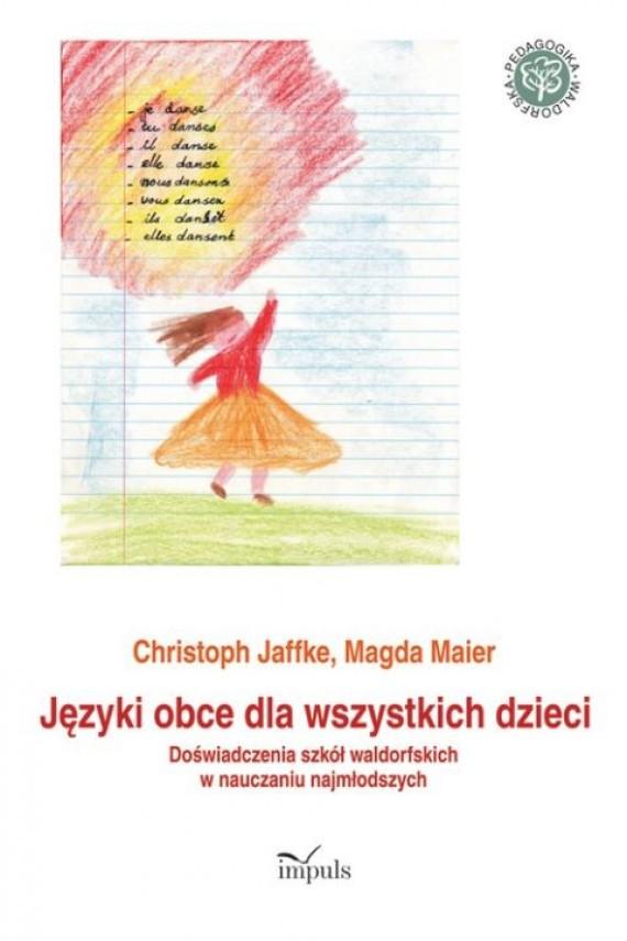 okładka Języki obce dla wszystkich dzieci. Ebook | PDF | Christoph Jaffke, Magda Maier