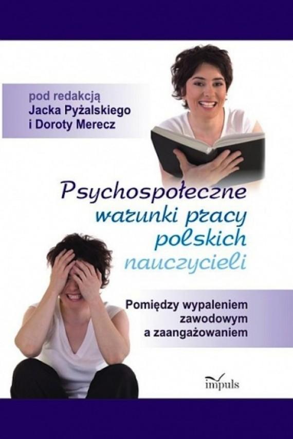 okładka Psychospołeczne warunki pracy polskich nauczycieliebook | PDF | Jacek Pyżalski, Dorota Merecz