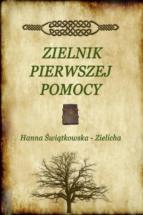 okładka Zielnik pierwszej pomocy. Ebook | PDF | Hanna Świątkowska