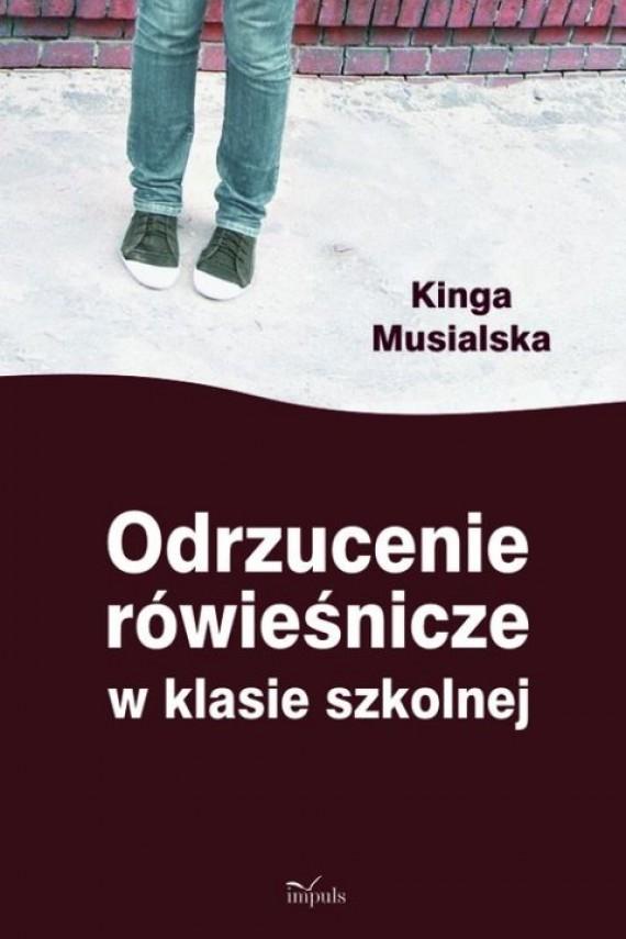 okładka Odrzucenie rówieśnicze w klasie szkolnej. Ebook | PDF | Kinga Musialska