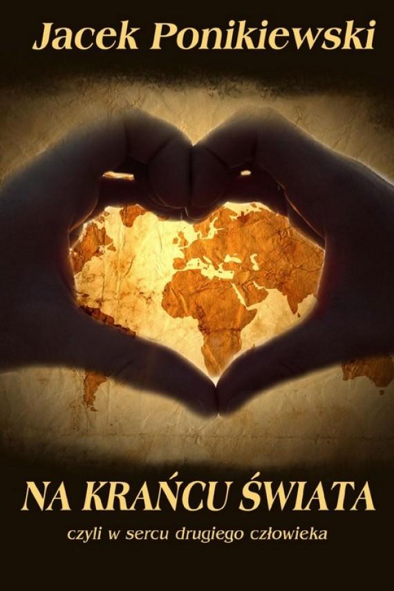 okładka Na krańcu świata. Ebook | PDF | Jacek Ponikiewski