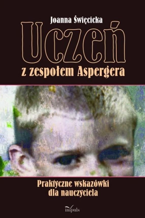 okładka Uczeń z zespołem Aspergeraebook | PDF | Joanna Święcicka