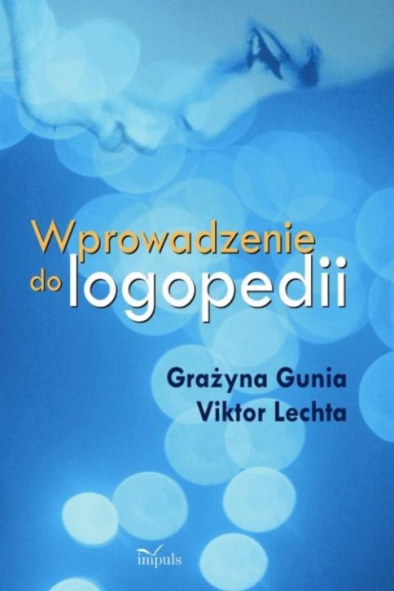 okładka Wprowadzenie do logopediiebook | PDF | Grażyna Gunia, Viktor Lechta
