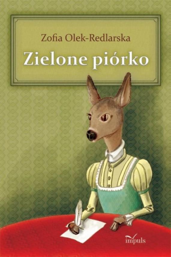 okładka Zielone piórko. Ebook | PDF | Zofia Olek-Redlarska