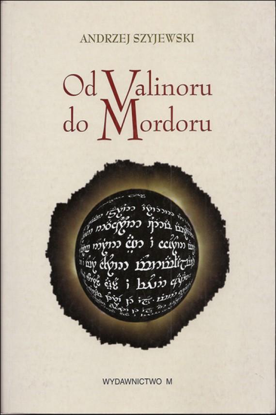 okładka Od Valinoru do Mordoruebook   EPUB, MOBI   Andrzej Szyjewski