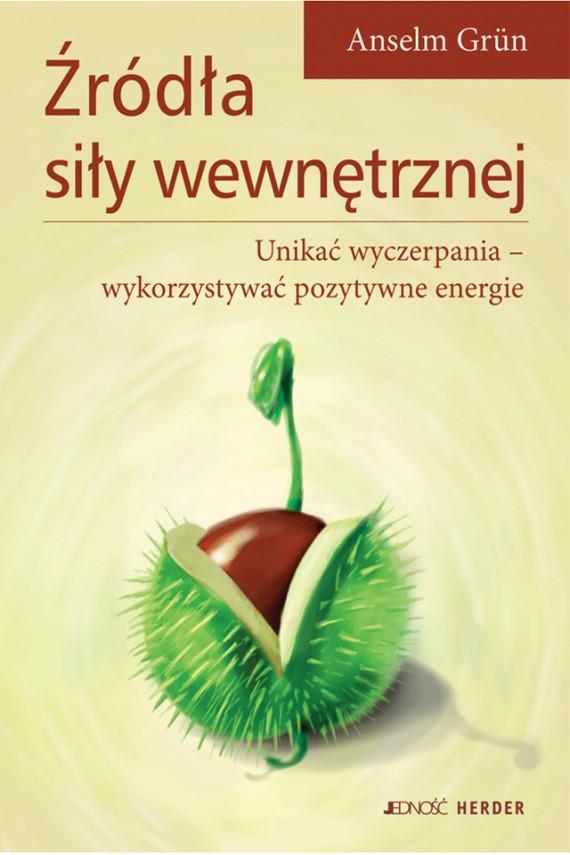 okładka Źródła siły wewnętrznejebook | EPUB, MOBI | Anselm Grün