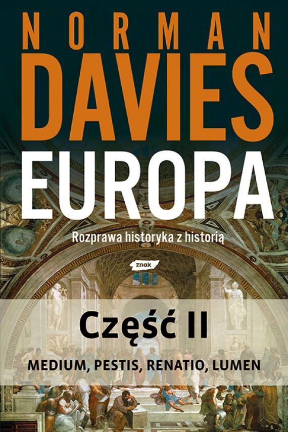 okładka Europa. Rozprawa historyka z historią. Część 2. Ebook | EPUB, MOBI | Norman Davies