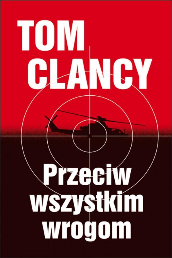 okładka Przeciw wszystkim wrogomebook   EPUB, MOBI   Tom Clancy