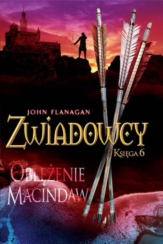 okładka Zwiadowcy 6: Oblężenie Macindawebook | EPUB, MOBI | John Flanagan