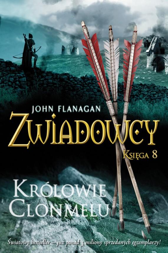 okładka Zwiadowcy 8: Królowie Clonmeluebook | EPUB, MOBI | John Flanagan