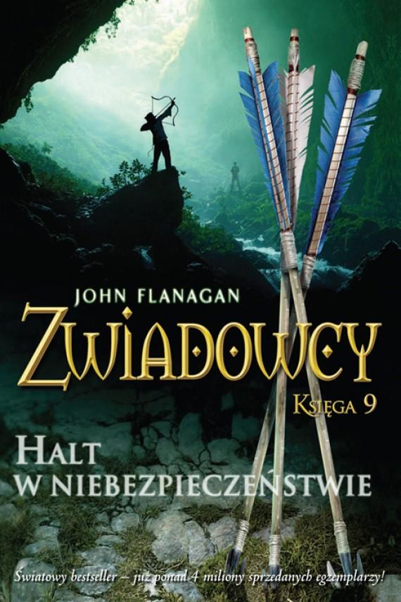 okładka Zwiadowcy 9: Halt w niebezpieczeństwie. Ebook   EPUB, MOBI   John Flanagan