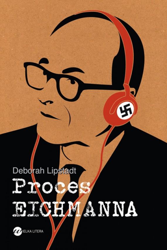 okładka Proces Eichmanna. Ebook | EPUB, MOBI | Deborah E.  Lipstadt