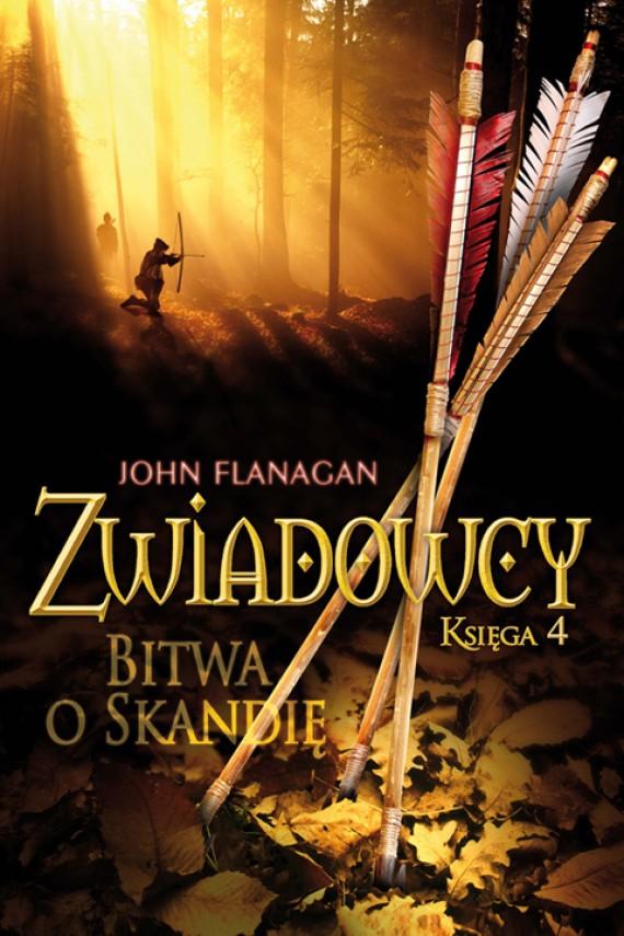 okładka Zwiadowcy 4: Bitwa o Skandię. Ebook | EPUB, MOBI | John Flanagan