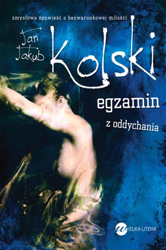 okładka Egzamin z oddychania. Ebook | EPUB, MOBI | Jan Jakub  Kolski